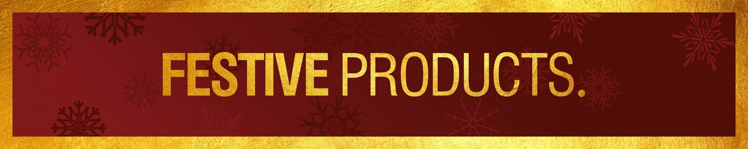 Festive Products Banner 21